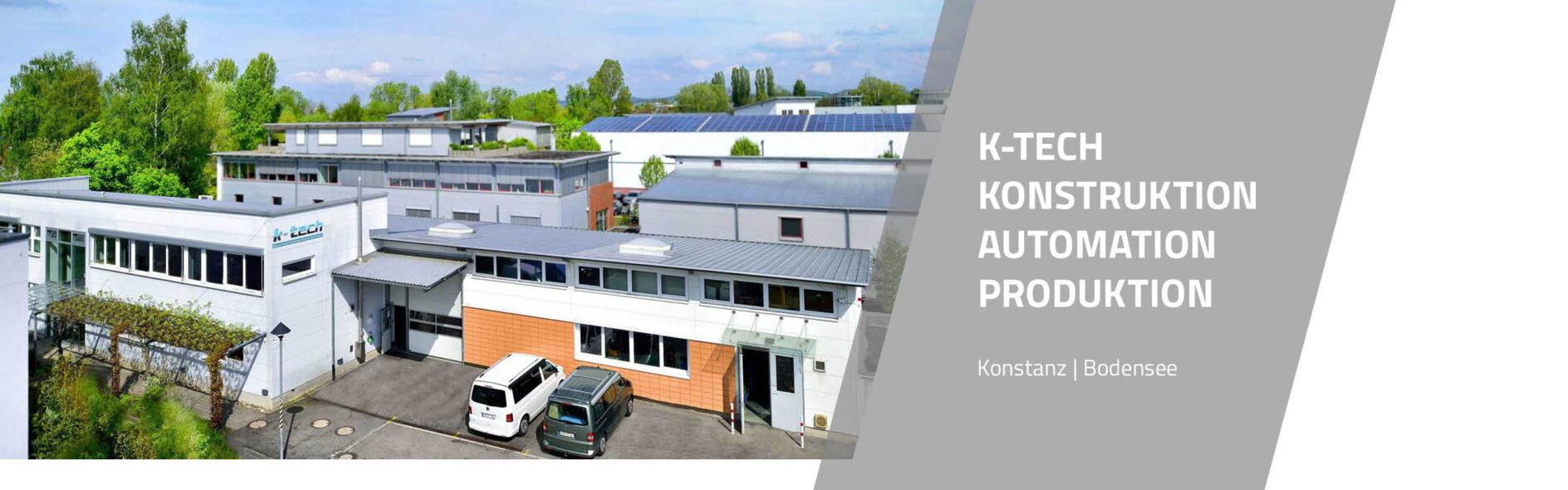 k-tech Konstruktion, Automation, Produktion